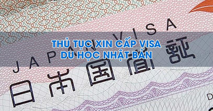 Thủ tục xin visa du học Nhật Bản 2017 bạn cần biết